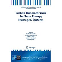 Carbon Nanomaterials in Clean Energy Hydrogen Systems (NATO Science for Peace and Security Series C: Environmental Security)