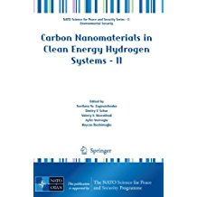 Carbon Nanomaterials in Clean Energy Hydrogen Systems - II (NATO Science for Peace and Security Series C: Environmental Security)