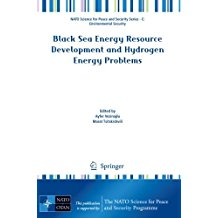 Black Sea Energy Resource Development and Hydrogen Energy Problems (NATO Science for Peace and Security Series C: Environmental Security)